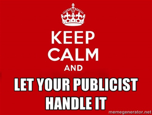 keep-calm-let-your-publicist-handle-it
